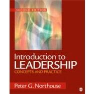 Introduction to Leadership : Concepts and Practice by Peter G. Northouse, 9781412989527