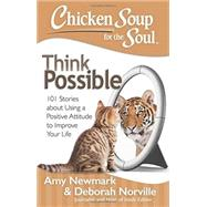 Chicken Soup for the Soul Think Possible by Newmark, Amy; Norville, Deborah, 9781611599527