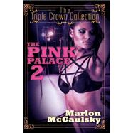 The Pink Palace 2 by Mccaulsky, Marlon, 9781622869527