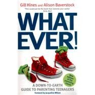 Whatever! by Hines, Gill; Baverstock, Alison, 9780349409528