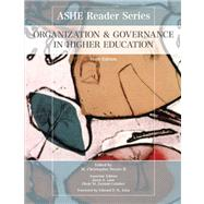 Organization and Governance in Higher Education by Brown II, M. Christopher, Edited by; Lane, Jason E.; Zamani-Gallaher, Eboni M., 9780558849528