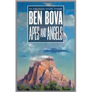 Apes and Angels by Bova, Ben, 9780765379528