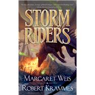 Storm Riders by Weis, Margaret; Krammes, Robert, 9780765369529