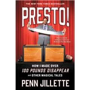 Presto! by Jillette, Penn, 9781501139529