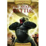 The Avatar Battle by Morris, Chad, 9781609079529