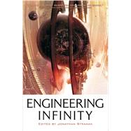 Engineering Infinity by Strahan, Jonathan, 9781907519529