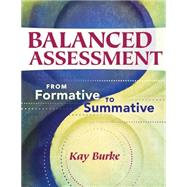 Balanced Assessment by Burke, Kay, 9781934009529