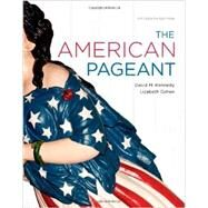 The American Pageant by Kennedy, David M.; Cohen, Lizabeth, 9781111349530