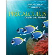 Precalculus: Graphs & Models by Coburn, John; Herdlick, J.D. (John), 9780073519531