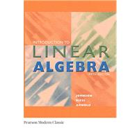 Introduction to Linear Algebra (Classic Version) by Johnson, Lee; Riess, Dean; Arnold, Jimmy, 9780134689531