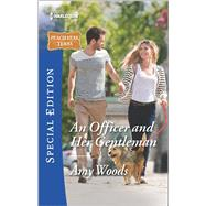 An Officer and Her Gentleman by Woods, Amy, 9780373659531