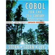 Cobol for the 21st Century by Stern, Nancy; Stern, Robert A.; Ley, James P.; Letsche, Terry (CON), 9781118739532