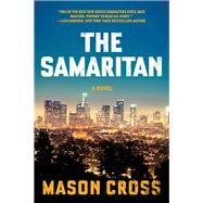 The Samaritan by Cross, Mason, 9781605989532