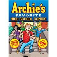 Archie's Favorite High School Comics by ARCHIE SUPERSTARS, 9781627389532