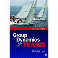 Group Dynamics for Teams by Levi, Daniel, 9781412999533