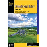 Hiking Through History New York by Minetor, Randi; Minetor, Nic, 9781493019533
