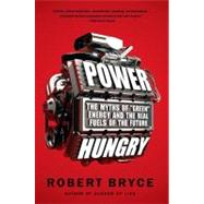 Power Hungry by Bryce, Robert, 9781586489533