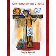 Stations of the Cross by Radcliffe, Timothy; Erspamer, Martin, 9780814649534
