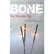 Bone by Ng, Fae Myenne, 9781401309534