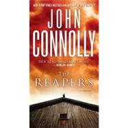 The Reapers A Charlie Parker Thriller by Connolly, John, 9781416569534