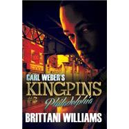 Carl Weber's Kingpins by Williams, Brittani, 9781622869534