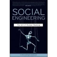 Social Engineering : The Art of Human Hacking by Hadnagy, Christopher; Wilson, Paul, 9780470639535