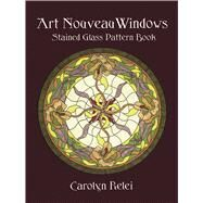 Art Nouveau Windows Stained Glass Pattern Book by Relei, Carolyn, 9780486409535