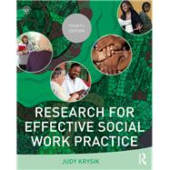 Research for Effective Social Work Practice by Krysik; Judy L., 9781138819535