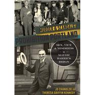 Murder and Scandal in Prohibition Portland by Chandler, J. D.; Kennedy, Theresa Griffin, 9781467119535