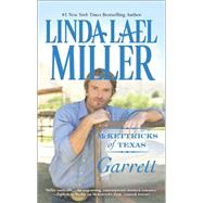 McKettricks of Texas: Garrett by Miller, Linda Lael, 9780373779536
