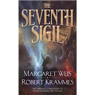 The Seventh Sigil by Weis, Margaret; Krammes, Robert, 9780765369536