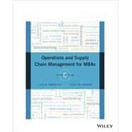 Operations and Supply Chain Management for MBAs by Jack R. Meredith; Scott M. Shafer, 9781119239536