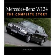 Mercedes-Benz W124 by Taylor, James, 9781847979537