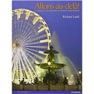 Allons Au Dela 2012 Student Edition (NWL) by Pearson, 9780133179538