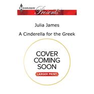 A Cinderella for the Greek by James, Julia, 9780373139538