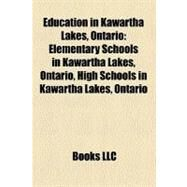 Education in Kawartha Lakes, Ontario by , 9781158689538