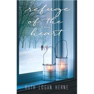 Refuge of the Heart by Herne, Ruth Logan, 9781616369538