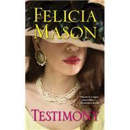 Testimony by Mason, Felicia, 9781617739538
