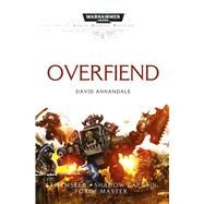 Overfiend by Annandale, David, 9781849709538