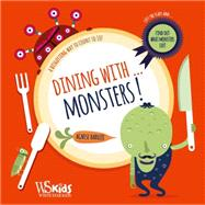 Dining with...Monsters! A Disgusting Way to Count to 10! by Baruzzi, Agnese, 9788854409538