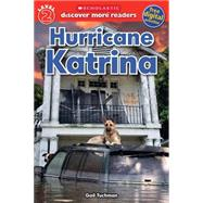 Scholastic Discover More Reader Level 2: Hurricane Katrina by Tuchman, Gail, 9780545829540