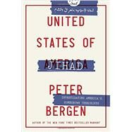 United States of Jihad by Bergen, Peter, 9780804139540