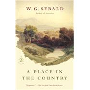 A Place in the Country by Sebald, Winfried Georg; Catling, Jo, 9780812979541