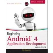 Beginning Android 4 Application Development by Lee, Wei-Meng, 9781118199541