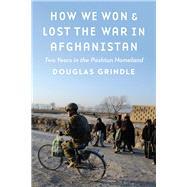 How We Won & Lost the War in Afghanistan 9781612349541N