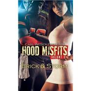 Hood Misfits by Brick; Storm, 9781622869541