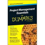 Project Management Essentials for Dummies by Graham, Nick; Portny, Stanley E., 9780730319542