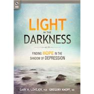 Light in the Darkness by Lovejoy, Gary H.; Knopf, Gregory, 9780898279542