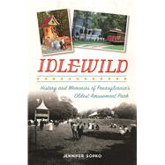 Idlewild by Sopko, Jennifer, 9781467119542