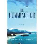 The Hummingbird by Kiernan, Stephen P., 9780062369543